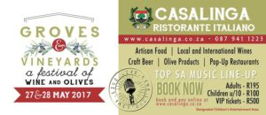 Groves and Vineyards 2017 @ Casalinga Ristorante | Muldersdrift | South Africa