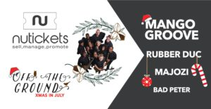 Off The Ground vol.3 XMAS in July @ Ground | Muldersdrift | South Africa