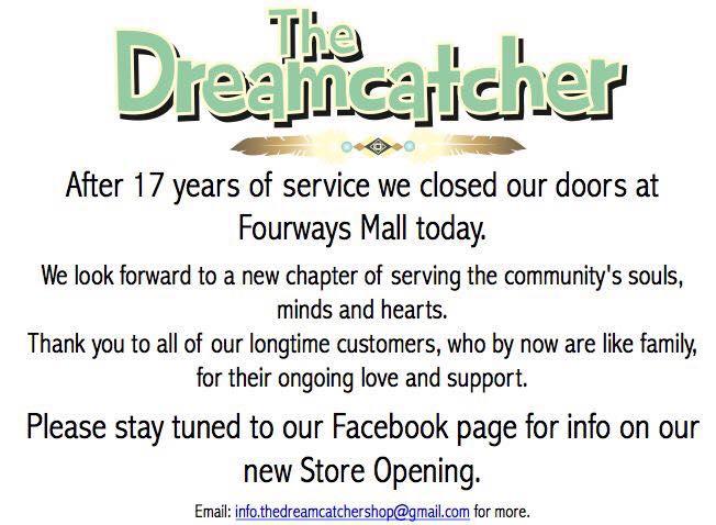Dreamcatchers Fourways Mall Closes Down I Love Fourways