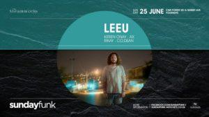 Sunday Funk presents: LEEU at Steamworks @ Steamworks