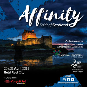 Affinity - Spirit of Scotland @ The Lyric Theatre, Gold Reef City | Johannesburg South | Gauteng | South Africa