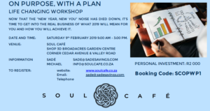 On Purpose, With a Plan @ Soul Cafe | Johannesburg | Gauteng | South Africa