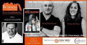 We Are Still Human (and life shouldn't suck!) @ Eighteen13 | Sandton | Gauteng | South Africa
