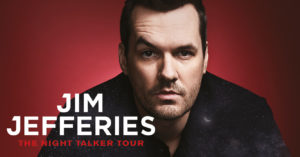 Jim Jefferies @ Montecasino | Sandton | Gauteng | South Africa