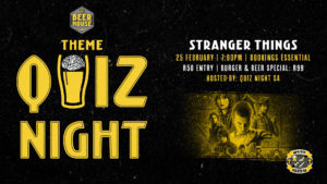 Stranger Things Themed Quiz #atBEERHOUSE Fourways @ Beerhouse Fourways | Sandton | Gauteng | South Africa