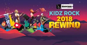 Kidz Rock 2018 Rewind, at Rivonia Barnyard @ The Barnyard Theatre Rivonia   South Africa