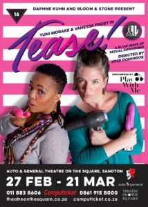 TEASE! - A blow wave of sexual awakening @ Auto & General Theatre On The Square | Sandton | South Africa