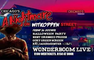 Nightmare on Witkoppen St - Halloween party with Wonderboom @ Chicagos Fourways | Sandton | Gauteng | South Africa
